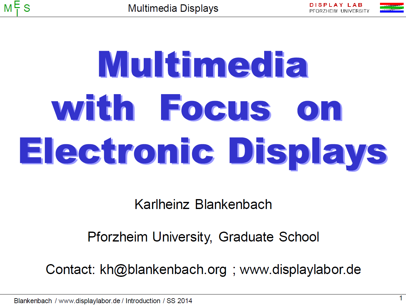 Blankenbach Multimedia with Focus on Electronic Displays